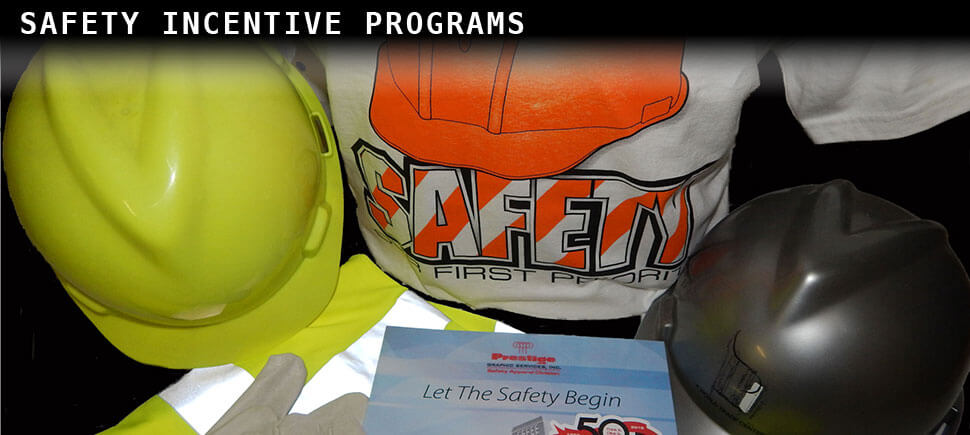 Prestige Graphic Safety Incentive Programs